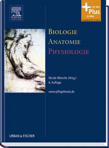 Biologie, Anatomie, Physiologie von Nicole Menche (Hrsg.) - Fachbuch ...