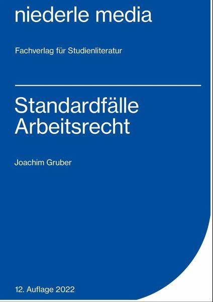 Standardfälle Arbeitsrecht Von Joachim Gruber Fachbuch Bücherde