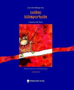 Euline Klimperbein - Lauschen und Tönen. Lehrerband - Dietzfelbinger-Roy, Lotte