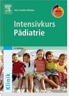 Intensivkurs Pädiatrie - Muntau, Ania Carolina