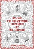 Das große Lehr- und Arbeitsbuch zu den Karten der Mlle. Lenormand