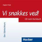 1 Audio-CD zum Kursbuch / Vi snakkes ved!