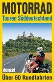 Motorrad-Touren Süddeutschland