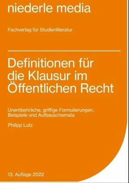 Definitionen Für Die Klausur Im öffentlichen Recht Von Philipp Lutz