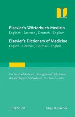 Elsevier's Wörterbuch Medizin, Englisch-Deutsch / Deutsch-Englisch - Dressler, Stephan