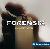 Forensik - Hördokumentation