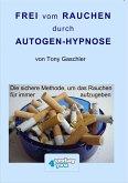 Frei vom Rauchen durch Autogen-Hypnose, 1 Audio-CD
