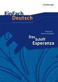 Das Schiff Esperanza. EinFach Deutsch Unterrichtsmodelle