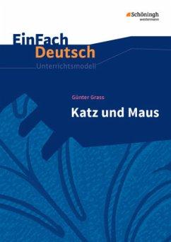 Katz und Maus. EinFach Deutsch Unterrichtsmodelle