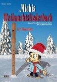 Michis Weihnachtsliederbuch für Blockflöte