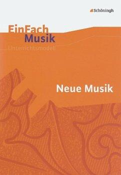 EinFach Musik. Neue Musik
