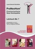 Krankheitsbilder, Berater/Therapeut im Vergleich / PraNeoHom, Praxisorientierte Neue Homöopathie Bd.7