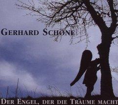 Der Engel Der Die Träume Macht - Gerhard Schöne