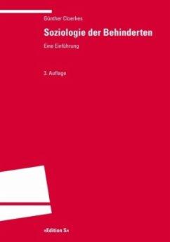 Soziologie der Behinderten - Cloerkes, Günther