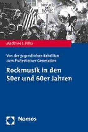 rockmusik in den 50er und 60er jahren von matthias s fifka fachbuch b. Black Bedroom Furniture Sets. Home Design Ideas