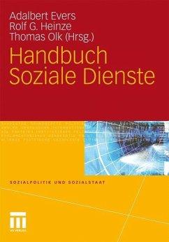 Handbuch Soziale Dienste - Evers, Adalbert / Heinze, Rolf G. / Olk, Thomas (Hrsg.)