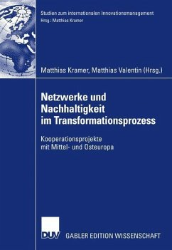 Netzwerke und Nachhaltigkeit im Transformationsprozess - Kramer, Matthias / Valentin, Matthias (Hgg.)