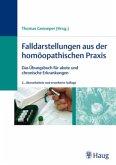 Falldarstellungen aus der homöopathischen Praxis