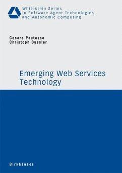 Emerging Web Services Technology - Pautasso, Cesare / Bussler, Christoph (eds.)