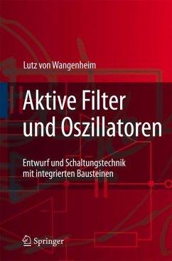 Aktive Filter und Oszillatoren - Wangenheim, Lutz von
