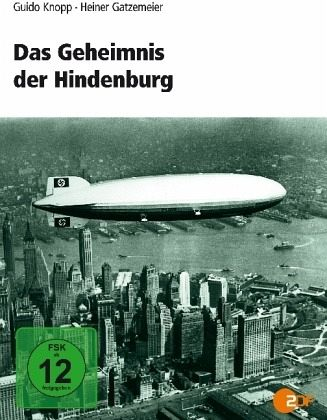 Das Geheimnis der Hindenburg