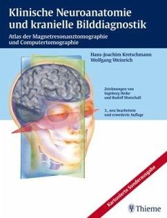 Klinische Neuroanatomie und kranielle Bilddiagn...