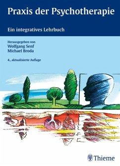 Praxis der Psychotherapie - Senf, Wolfgang / Broda, Michael
