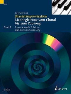 Internationale Folklore und Rock/Pop/Jazzsong / Klavierimprovisation Bd.2 - Frank, Bernd