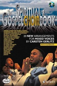 The Spiritual & Gospel Choir Book, w. Audio-CD