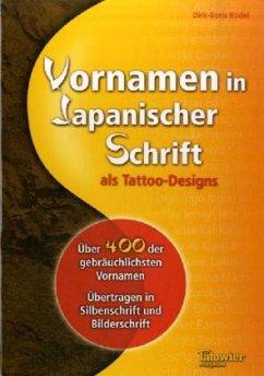 Vornamen in japanischer Schrift als Tattoo-Design