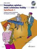 Saxophon spielen - Mein schönstes Hobby, Spielbuch Alt, 2 Saxophone & 1 Saxophon und Klavier, m. Audio-CD