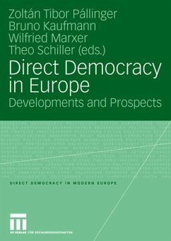 Direct Democracy in Europe - Pállinger, Zoltán Tibor / Kaufmann, Bruno / Marxer, Wilfried / Schiller, Theo (Hgg.)