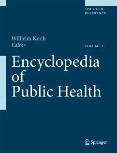 Encyclopedia of Public Health. 2 Vol. - Kirch, Wilhelm (ed.)