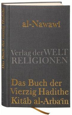 Das Buch der Vierzig Hadithe - Nawawi, Yahya ibn Sharaf al-