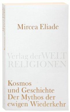 Kosmos und Geschichte - Eliade, Mircea