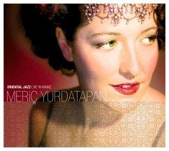 Oriental Jazz Live In Mainz - Yurdatapan,Meric