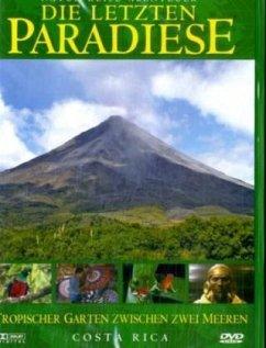 Die letzten Paradiese - Costa Rica: Land zwisch...