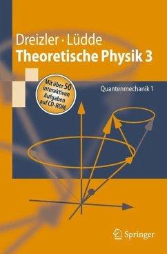 Theoretische Physik 3 - Dreizler, Reiner M.; Lüdde, Cora S.