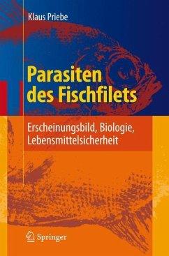 Parasiten des Fischfilets - Priebe, Klaus