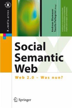 Social Semantic Web - Blumauer, Andreas / Pellegrini, Tassilo (Hgg.)