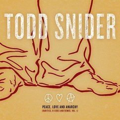 Peace,Love And Anarchy (Rarit - Todd Snider