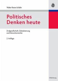 Politisches Denken heute - Reese-Schäfer, Walter