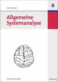 Allgemeine Systemanalyse - Heinrich, Gert