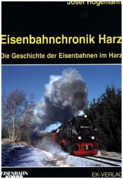 Eisenbahnchronik Harz