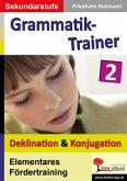 Deklination & Konjugation / Kohls Grammatik-Trainer Bd.2