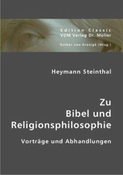 Zu Bibel und Religionsphilosophie