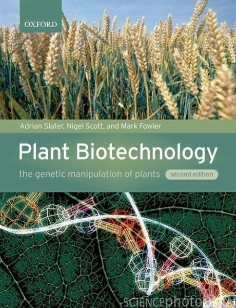 Plant biotechnology by adrian slater