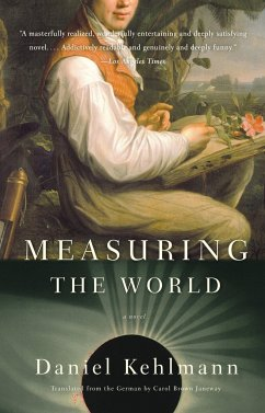 Measuring the World - Kehlmann, Daniel