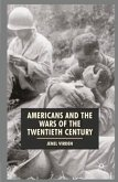 Americans and the Wars of the Twentieth Century