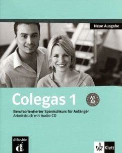 Colegas 1 Neubearbeitung. Arbeitsbuch inkl. Audio-CD